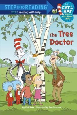The Tree Doctor (Dr. Seuss/Cat in the Hat) - eBook  -     By: Tish Rabe     Illustrated By: Tom Brannon