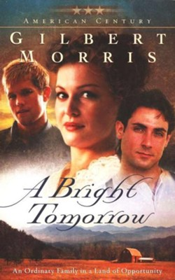 Bright Tomorrow, A: A Novel - eBook  -     By: Gilbert Morris