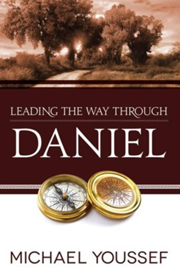 Leading the Way Through Daniel - eBook  -     By: Michael Youssef
