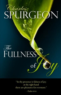 The Fullness of Joy - eBook  -     By: Charles H. Spurgeon