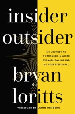 Insider Outsider  -     By: Bryan Loritts