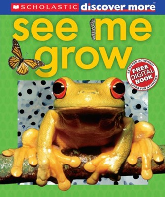 Scholastic Discover More: See Me Grow  -     By: Penny Arlon