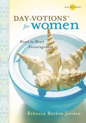 Day-votions for Women: Heart to Heart Encouragement - eBook  -     By: Rebecca Barlow Jordan