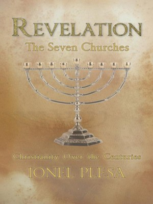 Revelation: The Seven Churches - eBook  -     By: Ionel Plesa