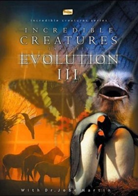 Incredible Creatures That Defy Evolution III  [Streaming Video Purchase] -     By: Steve Greisen
