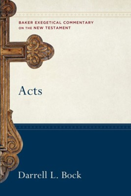 Acts (Baker Exegetical Commentary on the New Testament Book #) - eBook  -     By: Darrell L. Bock