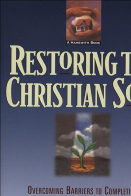 Restoring the Christian Soul: Overcoming Barriers to Completion in Christ through Healing Prayer - eBook  -     By: Leanne Payne