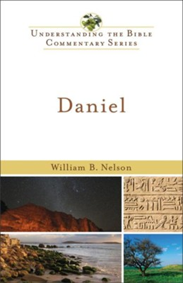 Daniel (Understanding the Bible Commentary Series Book #) - eBook  -     By: William Nelson