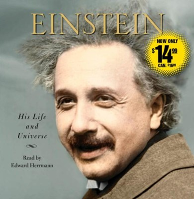 Einstein: His Life And Universe  -     Narrated By: Edward Herrmann     By: Walter Isaacson