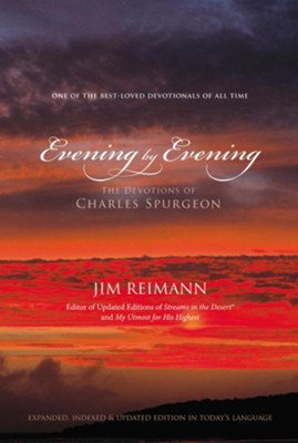 Evening by Evening: The Devotions of Charles Spurgeon - eBook  -     By: Jim Reimann