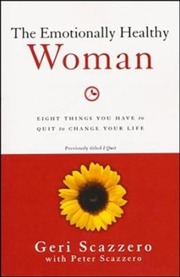 The Emotionally Healthy Woman: Eight Things You Have to Quit to Change Your Life - unabridged audiobook on MP3-CD  -     Narrated By: Geri Scazzero     By: Geri Scazzero, Peter Scazzero