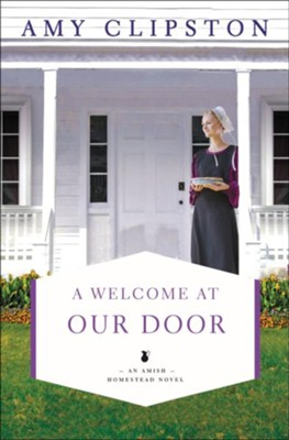 A Welcome at Our Door  -     By: Amy Clipston
