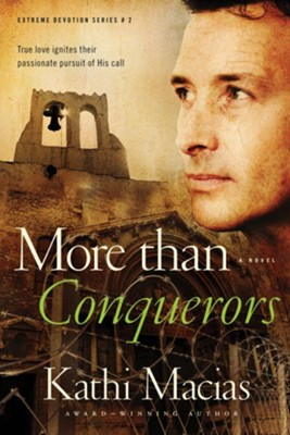 More than Conquerors - eBook  -     By: Kathi Macias