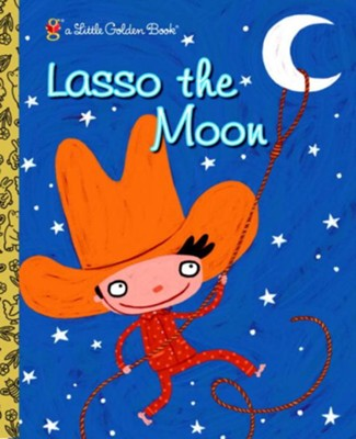 Lasso the Moon - eBook  -     By: Trish Holland