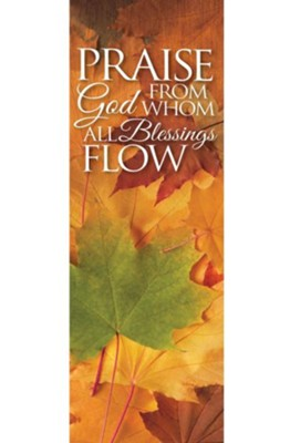 All Blessings Flow Banner (2' x 6')   -