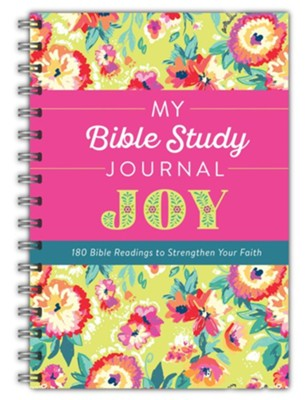 My Bible Study Journal: Joy: 180 Bible Readings to Strengthen Your Faith  -     By: Donna K. Maltese
