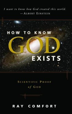 How to Know God Exist - eBook  -     By: Ray Comfort