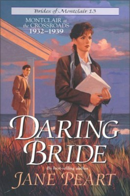 Daring Bride: Montclair at the Crossroads 1932-1939 - eBook  -     By: Jane Peart