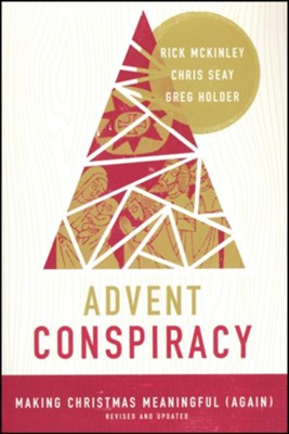 Advent Conspiracy  -     By: Seay Holder Mckinley