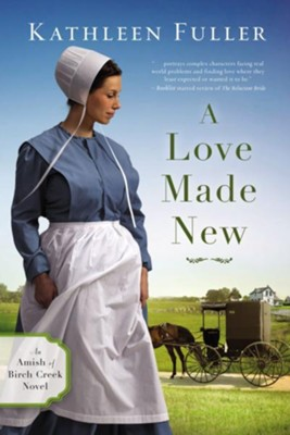 A Love Made New  -     By: Kathleen Fuller