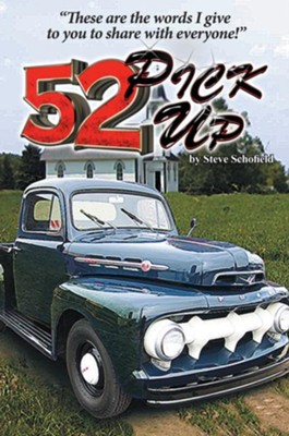 52 Pickup: These are the words I give to you to share with everyone - eBook  -     By: Steve Schofield