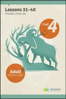 Answers Bible Curriculum Adults Unit 4 Student Guide (2nd Edition)  -
