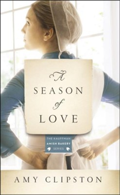 A Season of Love  -     By: Amy Clipston