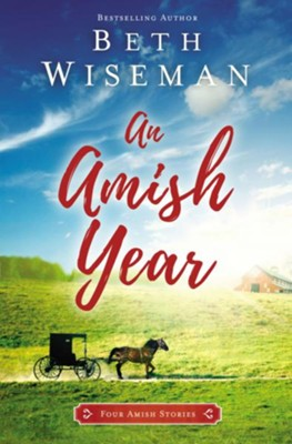 An Amish Year 4-in-1  -     By: Beth Wiseman