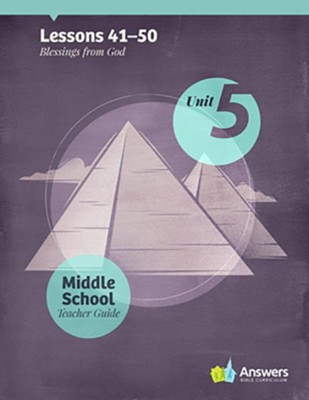 Answers Bible Curriculum Middle School Unit 5 Teacher Guide (2nd Edition)  -
