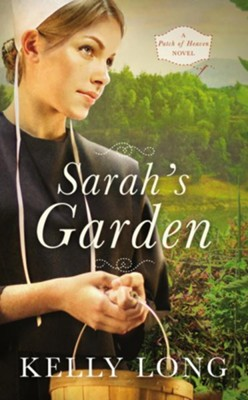 Sarah's Garden  -     By: Kelly Long