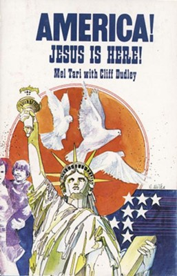 America! Jesus Is Here! - eBook  -     By: Cliff Dudley, Mel Tari