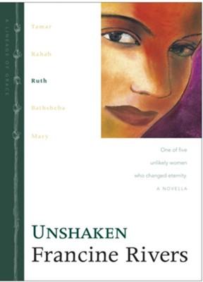 Unshaken: Ruth - eBook  -     By: Francine Rivers