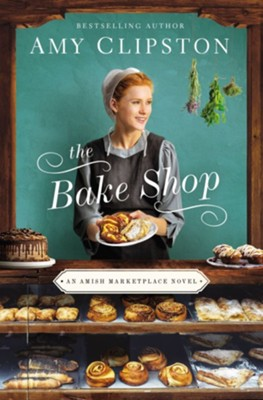 The Bake Shop, Softcover  -     By: Amy Clipston