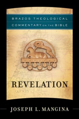 Revelation (Brazos Theological Commentary on the Bible Book #) - eBook  -     By: Joseph L. Mangina