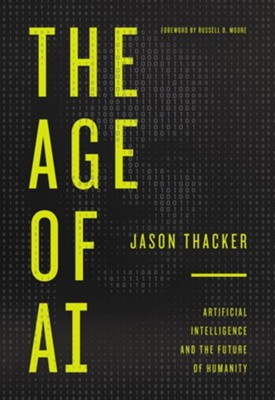 Age of AI  -     By: Jason Thacker