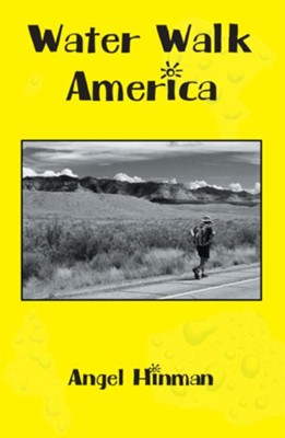 Water Walk America - eBook  -     By: Angel Hinman