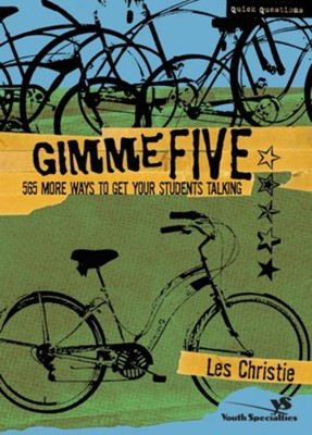 Gimme Five: 500 More Ways to Get Your Students Talking - eBook  -     By: Les Christie