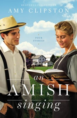 An Amish Singing: Four Stories  -     By: Amy Clipston