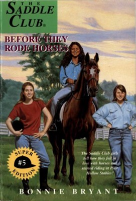 Before They Rode Horses - eBook  -     By: Bonnie Bryant