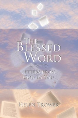 The Blessed Word: Letters from God to You - eBook  -     By: Helen Trower