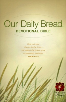 NLT Our Daily Bread Devotional Bible, Hardcover  -