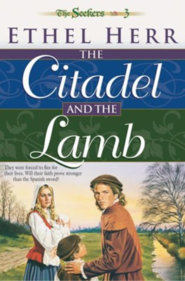 Citadel and the Lamb, The (Seekers Book #3) - eBook  -     By: Ethel Herr