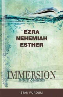 Immersion Bible Studies - Ezra, Nehemiah, Esther - eBook  -