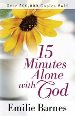 15 Minutes Alone with God - eBook  -     By: Emilie Barnes