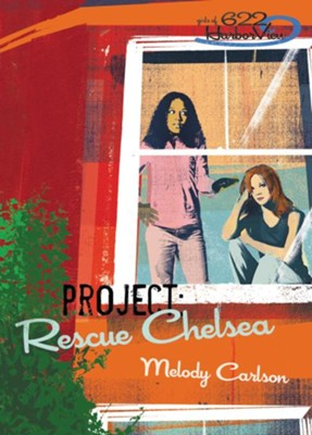 Project: Rescue Chelsea - eBook  -     By: Melody Carlson