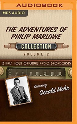 The Adventures of Philip Marlowe, Collection 2 - 12 Half-Hour Radio Broadcasts on Radio Broadcasts (OTR) on  MP3-CD    -