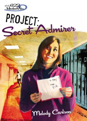Project: Secret Admirer - eBook  -     By: Melody Carlson, Tim Marrs