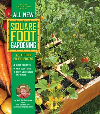 All New Square Foot Gardening  -