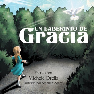 Un Laberinto de Gracia - eBook  -     By: Michele Drella