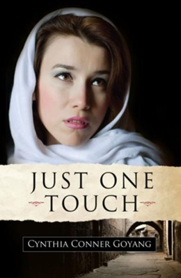 Just One Touch - eBook  -     By: Cynthia Conner Goyang